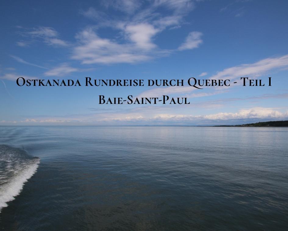 Bucht von Baie Saint Paul