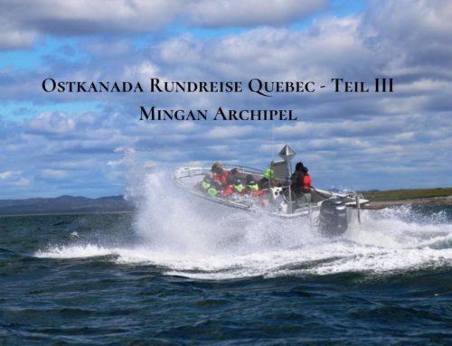 Ostkanada: Rundreise durch Quebec – Teil 3 – Mingan Archipel